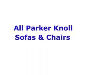 All Parker Knoll Sofas and Chairs